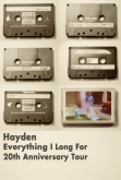 HAYDEN: Everything I Long For 20th Anniv. Tour