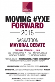 SOLD OUT Moving #YXE Forward: 2016 Mayoral Debate