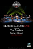 Classic Albums Live: Beatles – Abbey Road