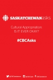 CBC Asks: Cultural Appropriation, Is It Ever Okay?