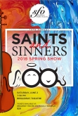 SFO - 14th Annual Saints and Sinners Spring Show