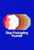 Stop Podcasting Yourself Live
