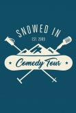 Snowed-In Comedy Tour