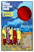 Kids In The Hall's BRAIN CANDY - 20th Ann. Screening!